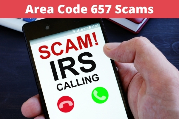 Area Code 657 Scams