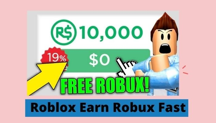 Roblox Earn Robux Fast